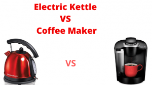 Electric Kettle Vs Coffee Maker